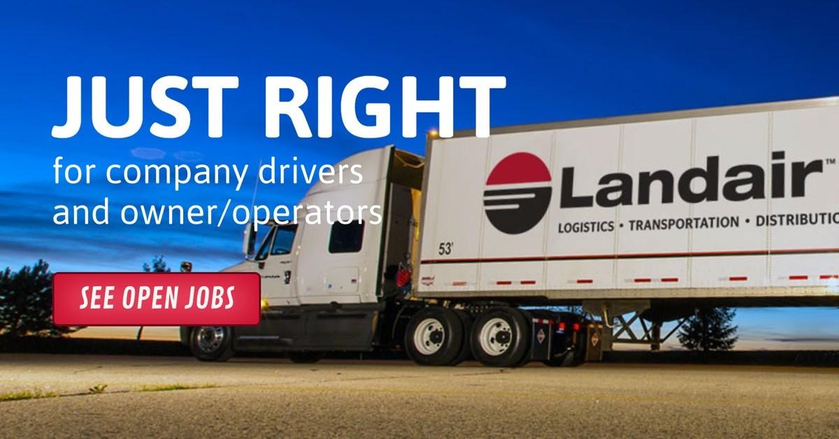Landair is looking for truck drivers.