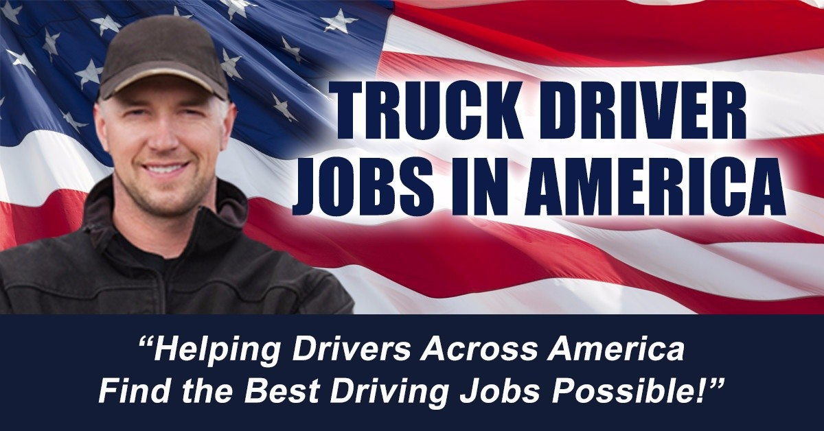 In America is looking for truck drivers.