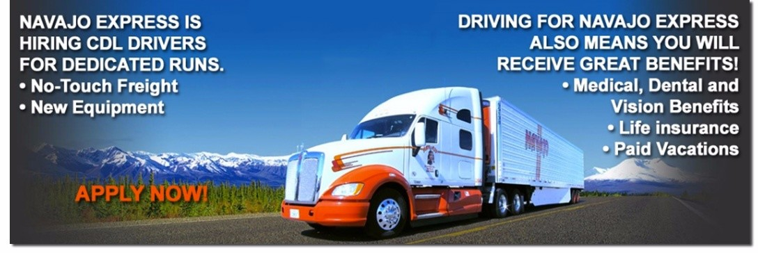 Navajo Express is looking for truck drivers.